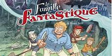 La Famille Fantastique Tome 1 La Critique 9emeart Fr