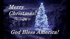 merry christmas god bless america youtube