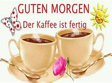 Pin By 1pic4u On Guten Morgen Bilder