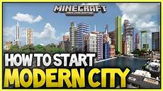 minecraft best way to build start a modern city 2015 2016 xboxone xbox360 ps3 ps4 youtube