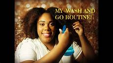 wash and go routine i natural hair i youtube