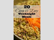 20 Cheap & Easy Weeknight Meals   4 Hats and Frugal