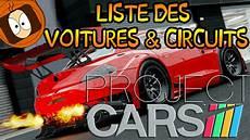 project cars 2 liste voitures project cars liste des voitures circuits