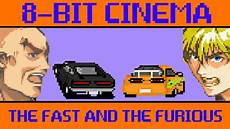the fast and the furious 8 the fast and the furious 8 bit cinema