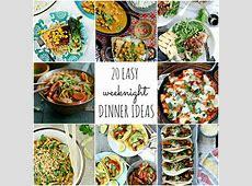 20 Easy Weeknight Dinner Ideas   Simply Scratch