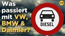 Diesel Verbot 6 - diesel verbot was passiert mit vw bmw und daimler