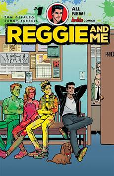And Me Malvorlagen Comic Review Reggie And Me Issue 1 Comicbookwire