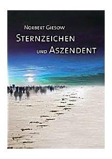 Sternzeichen Und Aszendent Buch Portofrei Bei Weltbild De