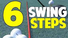 golf swing for beginners 6 steps how to swing the golf club for beginners