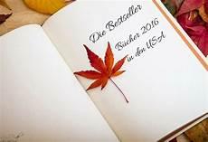 bücher bestseller 2017 die bestseller b 252 cher 2016 in den usa lelife