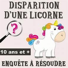 jeux pour anniversaire 8 ans disparition d une licorne marmaille activite anniversaire enfant jeu anniversaire enfant