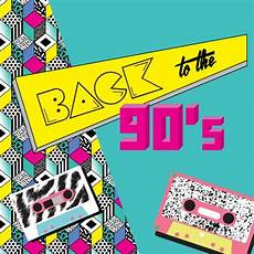 back to the 90 back to the 90 s sydney eventfinda