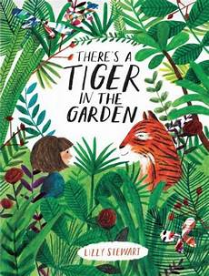 there s a tiger in the garden book time