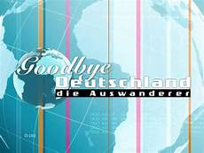 goodbye deutschland die auswanderer im tv sendung tv