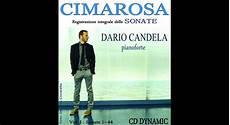 dario candela dario candela cimarosa complete piano sonatas 2016 dynamic