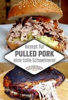 pulled pork selber machen pulled pork rezept wirklich eine tolle schweinerei die