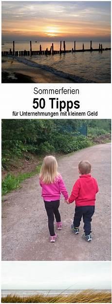Sommerferien Wohin Nur Mit Den Kindern 50 Tipps F 252 R