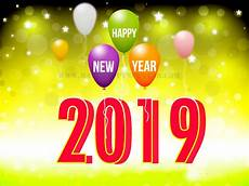 happy new year 2019 images happy new year 2019 images wishes quotes wallpapers hd