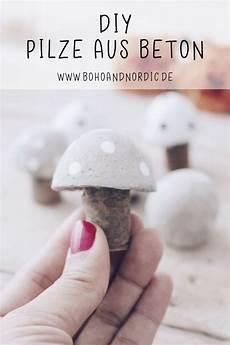 Deko Aus Beton Selber Machen - diy pilze aus beton kreative und einfache bastelidee mit