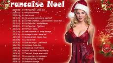 chansons de noel musique de noel en francais des chansons de noel en francais joyeux no 235 l 2019
