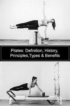 pilates origins benefits and principles pilates definition history principles types benefits