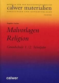 Malvorlagen Religion Grundschule Malvorlagen Religion Grundschule 1 2 Schuljahr