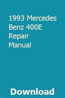 small engine maintenance and repair 1993 mercedes benz 400e on board diagnostic system 1993 mercedes benz 400e repair manual mercedes benz 190e mercedes benz c300 repair manuals