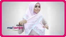 Cara Memakai Jilbab Segi Empat Modern Yang Simple Anggun