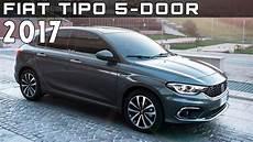 2017 Fiat Tipo 5 Door Review Rendered Price Specs Release