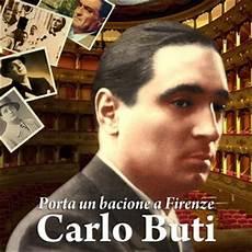 porta un bacione a firenze carlo buti free listening concerts stats and
