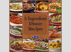 5 Ingredient Recipes: 39 Simple 5 Ingredient Dinners