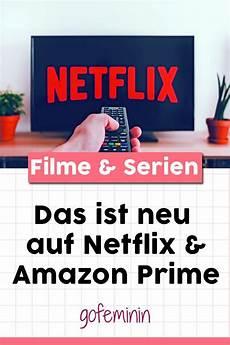 gute serie netflix netflix prime die neuen filme und serien im