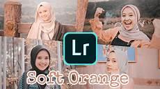 Tutorial Edit Foto Simple Tapi Past Tense Soft Orange