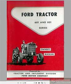 vehicle repair manual 2007 ford e series engine control ford 601 801 series tractors owner s manual 1957 auto repair manual forum heavy
