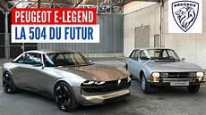 Peugeot E Legend Concept Une Voiture En Hommage 224 La 504