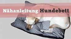 Hundebett Selber Machen - n 228 hanleitung hundebett hundekissen diy selber n 228 hen hund