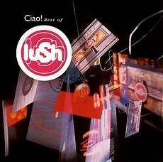 best of ciao best of lush