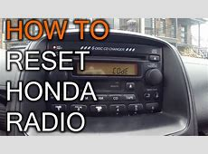 How To Reset Your Honda Radio When You Get Code Message