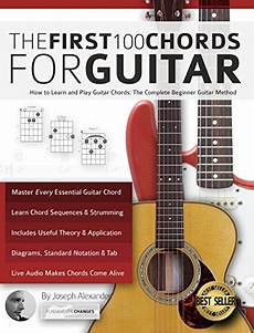 Guitar The 100 Chords For Guitar How To Learn And