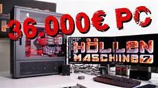 36 000 gaming pc alle infos zur h 246 llenmaschine 7