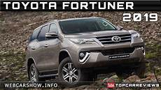 2019 toyota fortuner review rendered price specs release