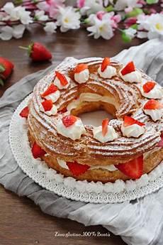 paris brest fatto in casa da benedetta paris brest senza glutine ripieno di crema e fragole senza glutine idee alimentari decorare