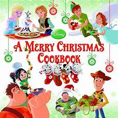 a merry christmas cookbook disney books disney publishing worldwide