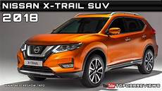 2018 Nissan X Trail Suv Review Rendered Price Specs