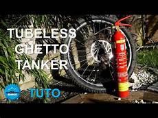 Vid 233 O Tuto Fabriquer Tanker Tubeless Pour Monter Ses