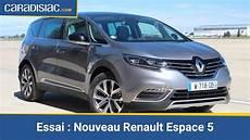 Essai Nouveau Renault Espace 5 La Rupture