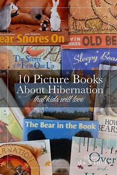 children s picture books about engineering 10 picture books about hibernation that kids will love