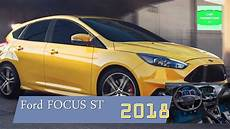 ford focus 2018 st 2018 ford focus st review interior exterior focust st