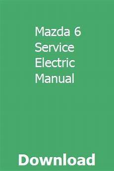 download car manuals pdf free 2009 mazda mazda5 interior lighting mazda 6 service electric manual repair manuals manual chemical equation