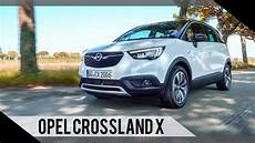 Opel Crossland Fahrbericht - opel crossland x 2017 test review fahrbericht